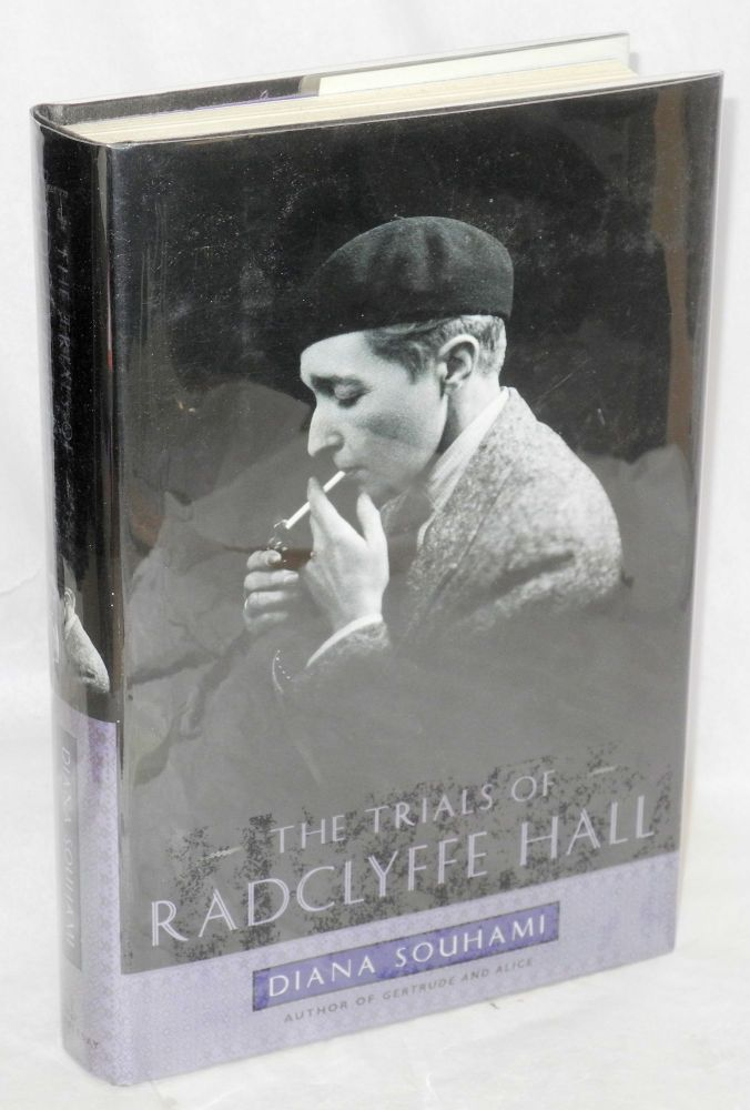 The trials of Radclyffe Hall. Diana Souhami.
