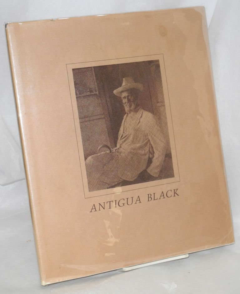 Antigua black; portrait of an island people. Margo Davis, text, Gregson Davis, photographs.