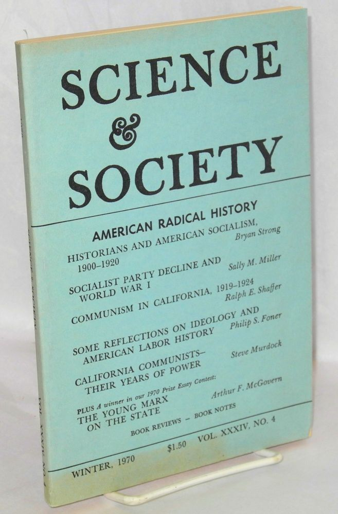 Science & society an independent journal of Marxism; Winter 1970 vol. xxxiv, no. 4