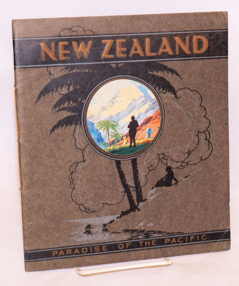 New Zealand; paradise of the Pacific