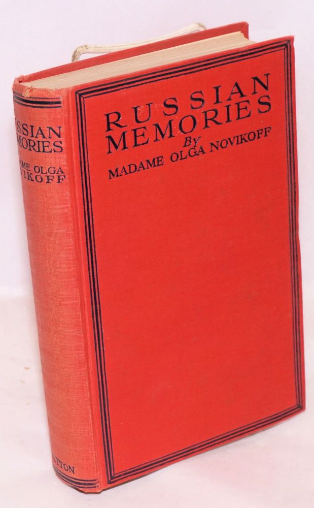 """Russian memories; with an introduction by Stephen Graham and fifteen illustrations. Madame Olga Novikoff, """"O. K."""""""