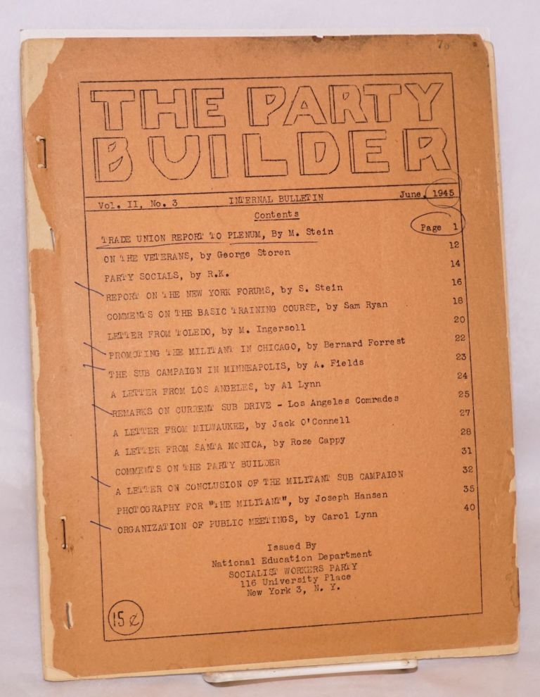 The party builder, vol. 2, no. 3, June, 1945. Socialist Workers Party.