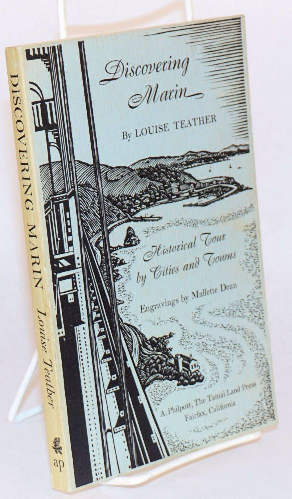 Discovering Marin; historical tour by cities and towns. Engravings by Mallette Deane. Louise Teather.