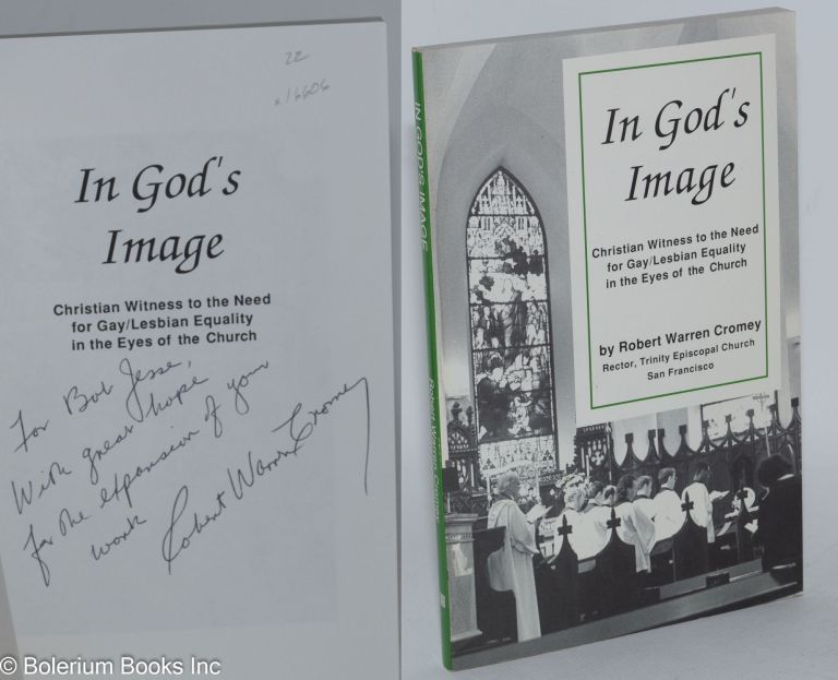 In God's image; Christian witness to the need for gay/lesbian equality in the eyes of the church, photographs by Emlyn Wynne. Robert Warren Cromey.