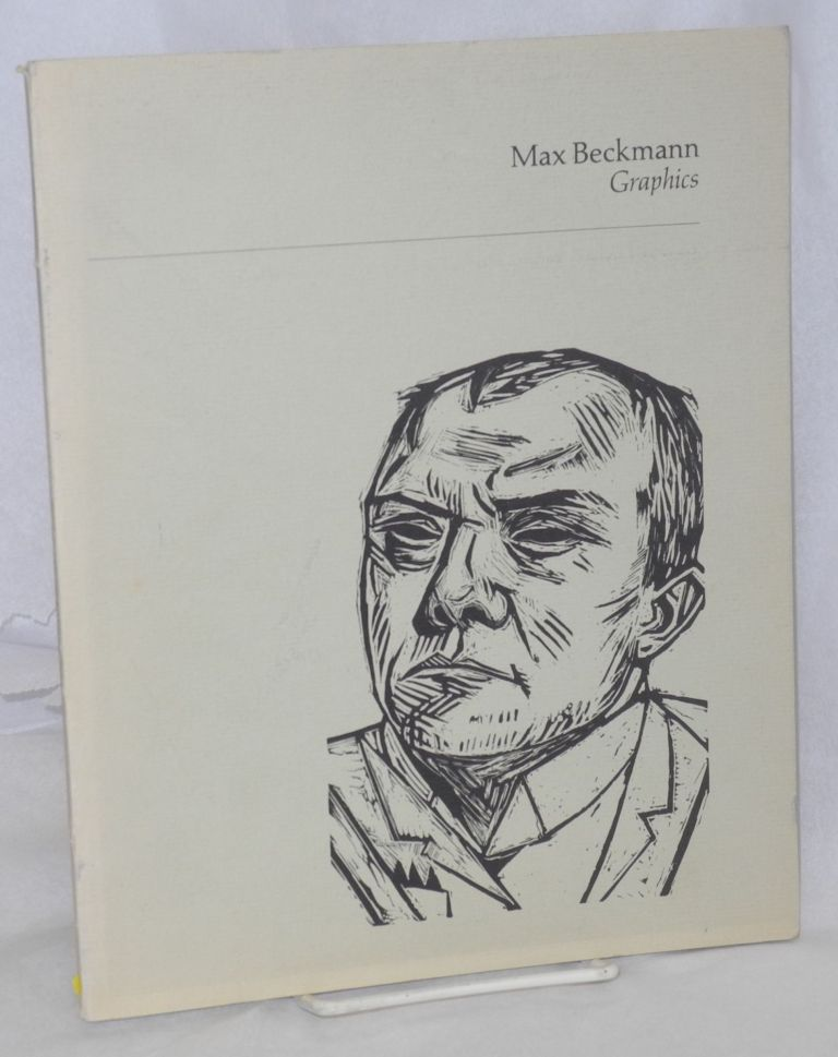 Graphics; selected from the Ernest and Lilly Jacobson Collection. Max Beckmann.