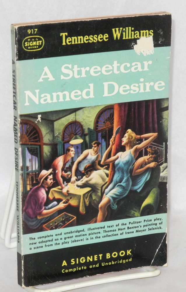 A streetcar named Desire. Tennessee Williams, , Thomas hart Benton.