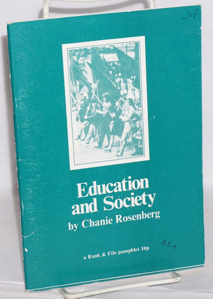 Education and society. Chanie Rosenberg.