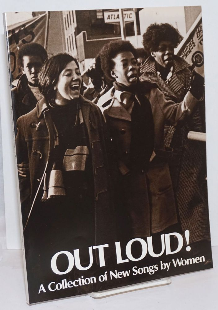 Out loud! a collection of new songs by women. Women's Songbook Project: Bonnie Lockhart et alia.