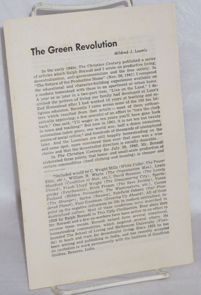 The green revolution. Mildred J. Loomis.