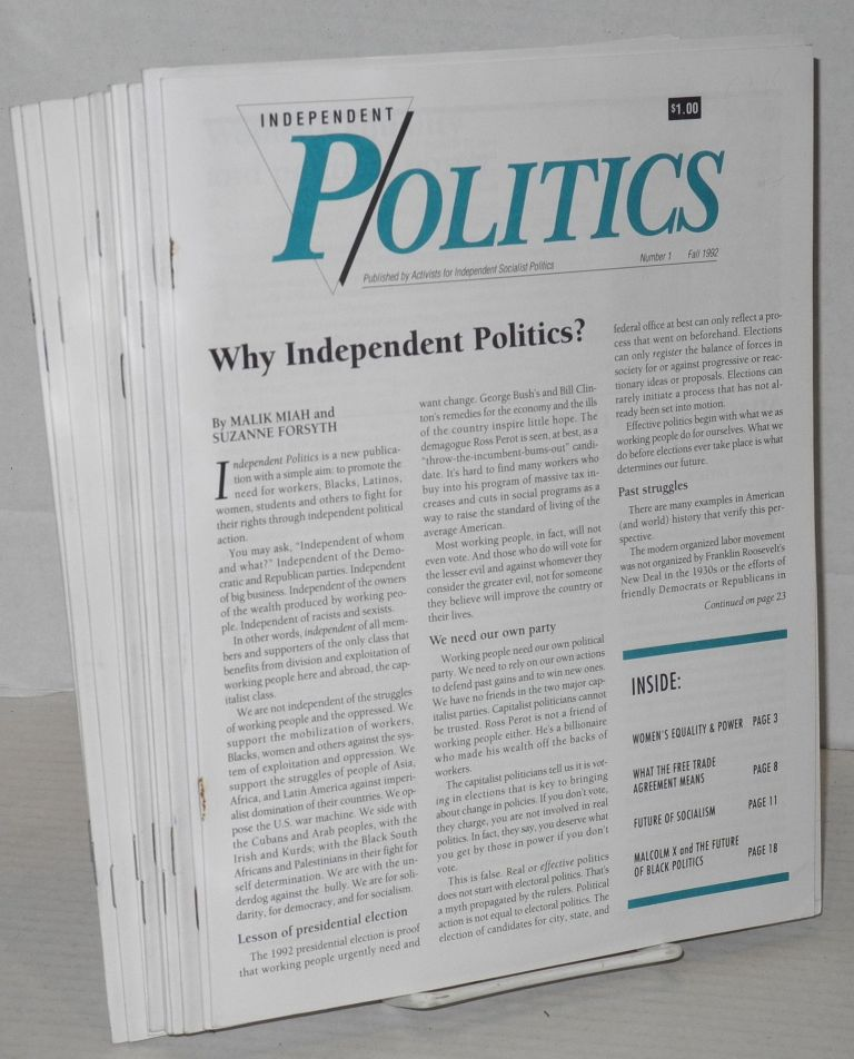 Independent politics. [complete run of nos. 1-12]. Malik Miah, ed.