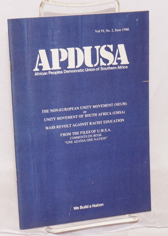 APDUSA:; African Peoples Democratic Union of South Africa; vol.vi, no 2, June. 1980