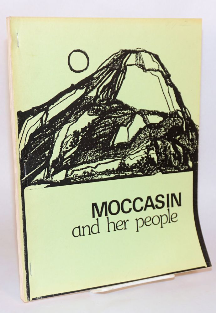 Moccasin and her people. Cover designed by Lesley C. Clason. Jennie Brown, compilers, Nora M. Heaton.