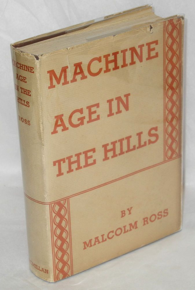 Machine age in the hills. Malcolm Ross.