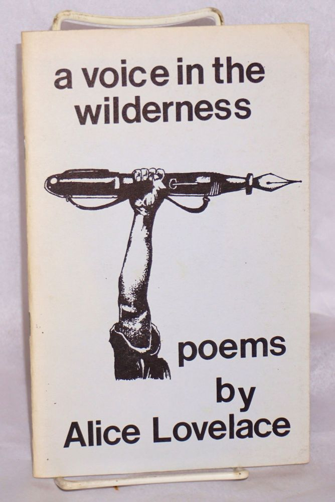 A voice in the wilderness: poems. Alice Lovelace.