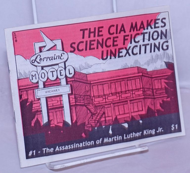 The CIA makes science fiction unexciting #1: The assassination of Martin Luther King Jr