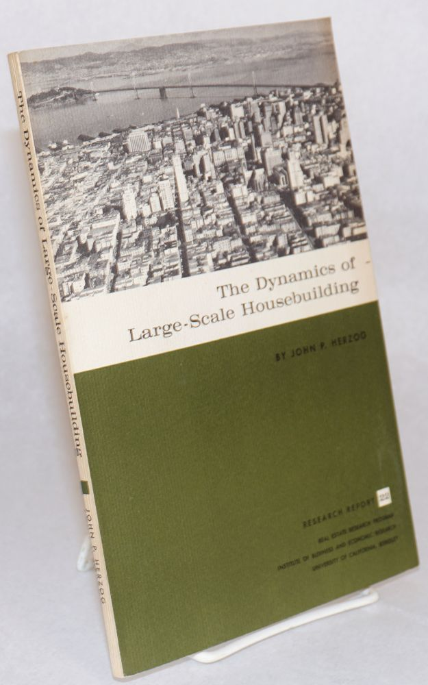 The dynamics of large-scale housebuilding. John P. Herzog.
