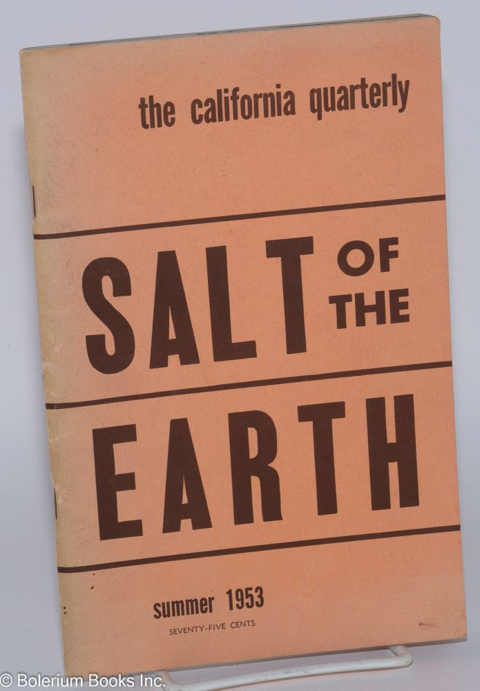 California quarterly: volume 2, number 4, Summer 1953; The Salt of the earth;. California Quarterly.