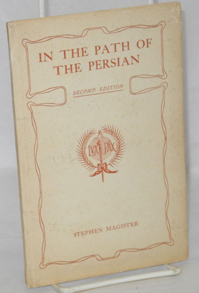 In the path of the Persian second edition. Stephen Magister.