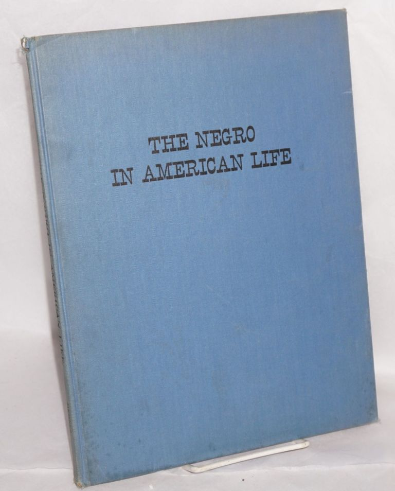 The Negro in American life; sponsored by the Council against Intolerance in America, with a preface by Lillian Smith. John Becker.
