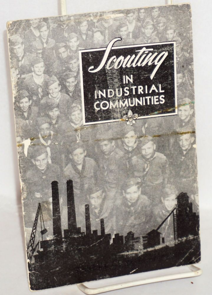 Scouting in industrial communities