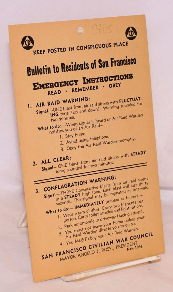 Bulletin to residents of San Francisco emergency instructions: read - remember - obey