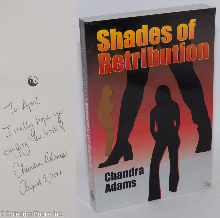 Shades of retribution. Chandra Adams.