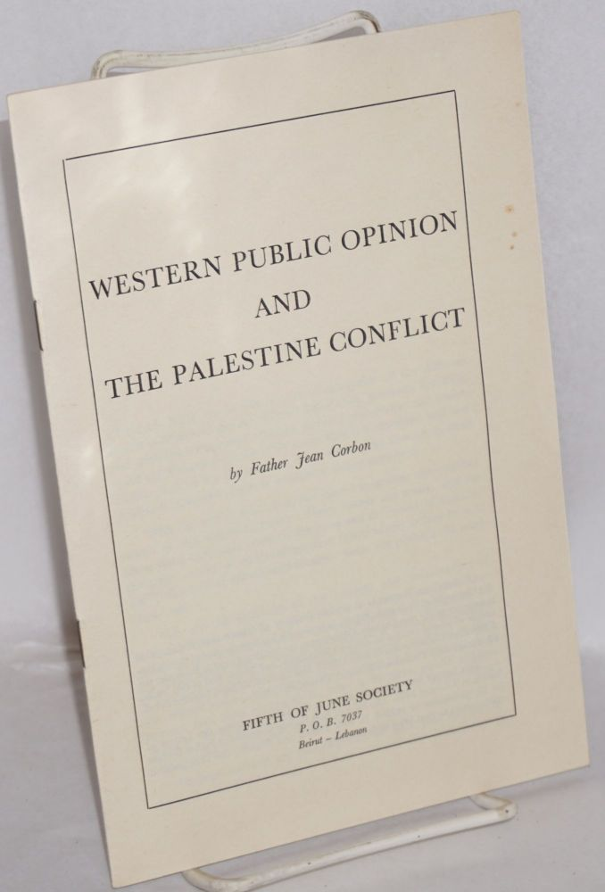 Western public opinion and the Palestine conflict. Father Jean Corbon.