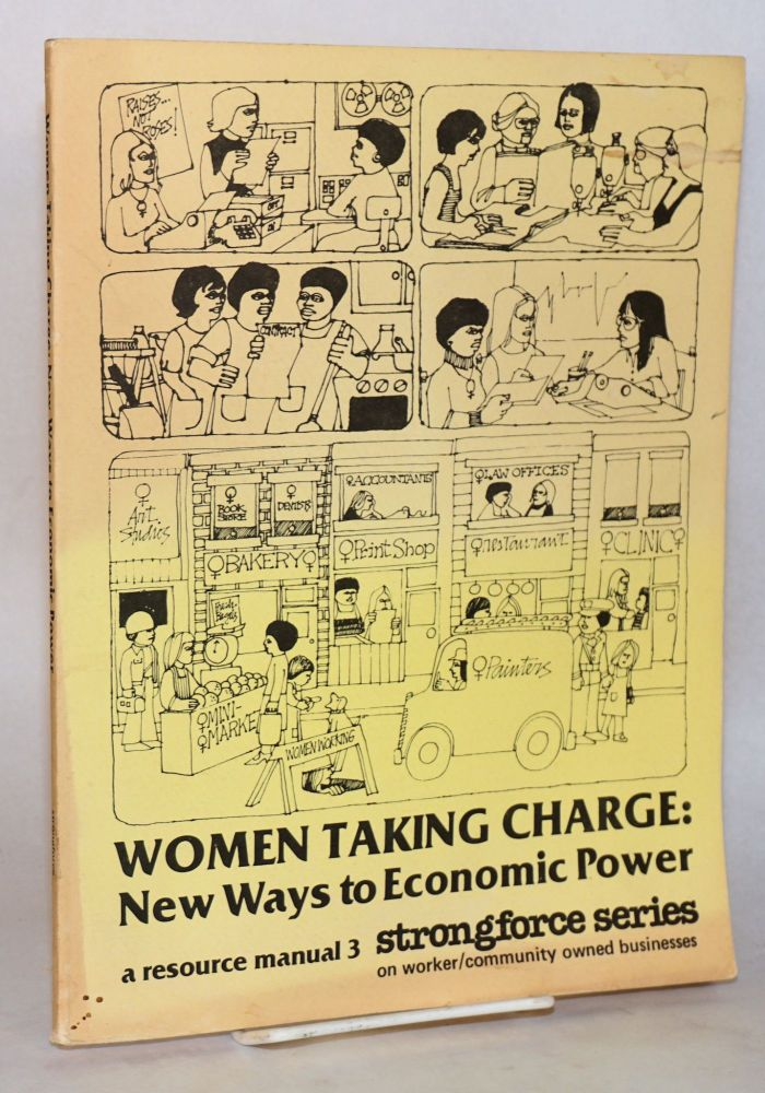 Women Taking Charge New Ways to Economic Power, a resource manual 3