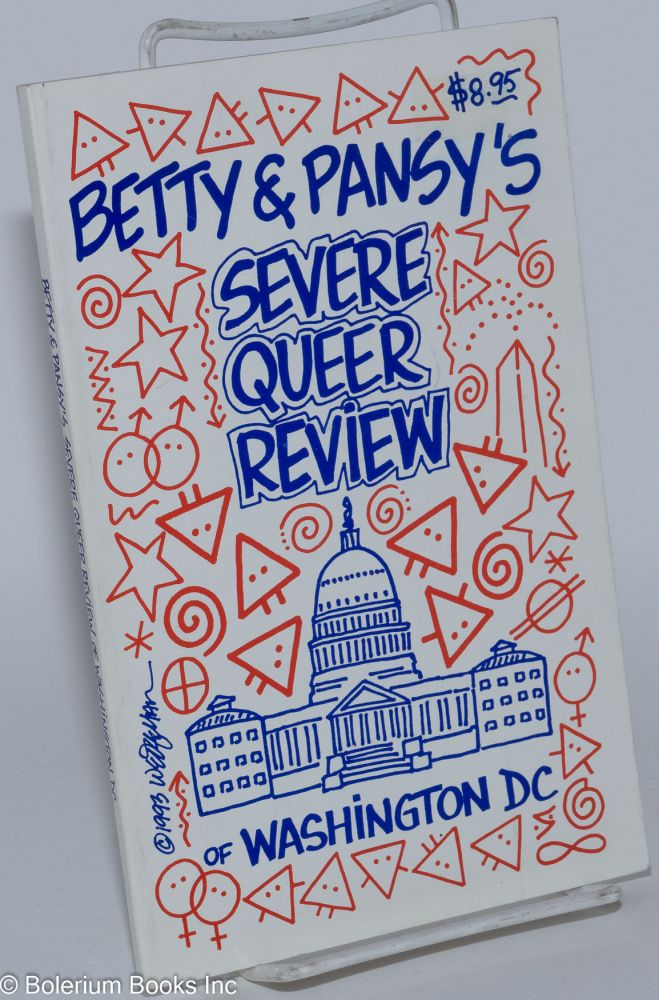 Betty and Pansy's severe queer review of Washington, DC