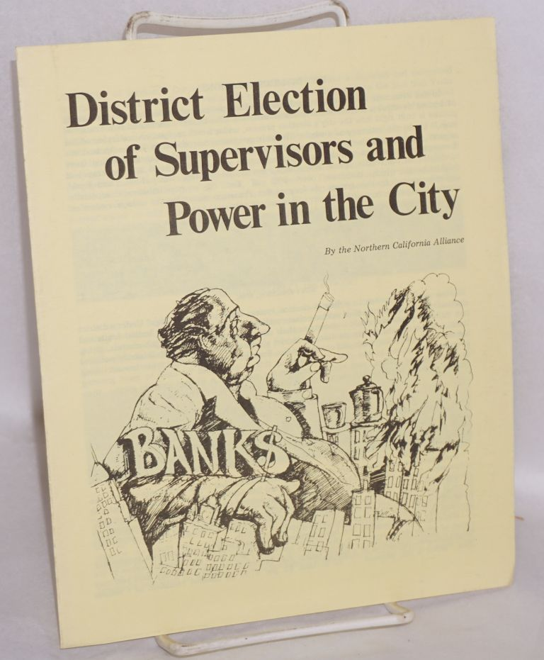 District election of supervisors and power in the city. Northern California Alliance.