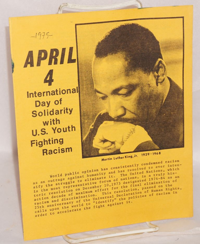 April 4, International Day of Solidarity with US Youth Fighting Racism. April 4th Committee.