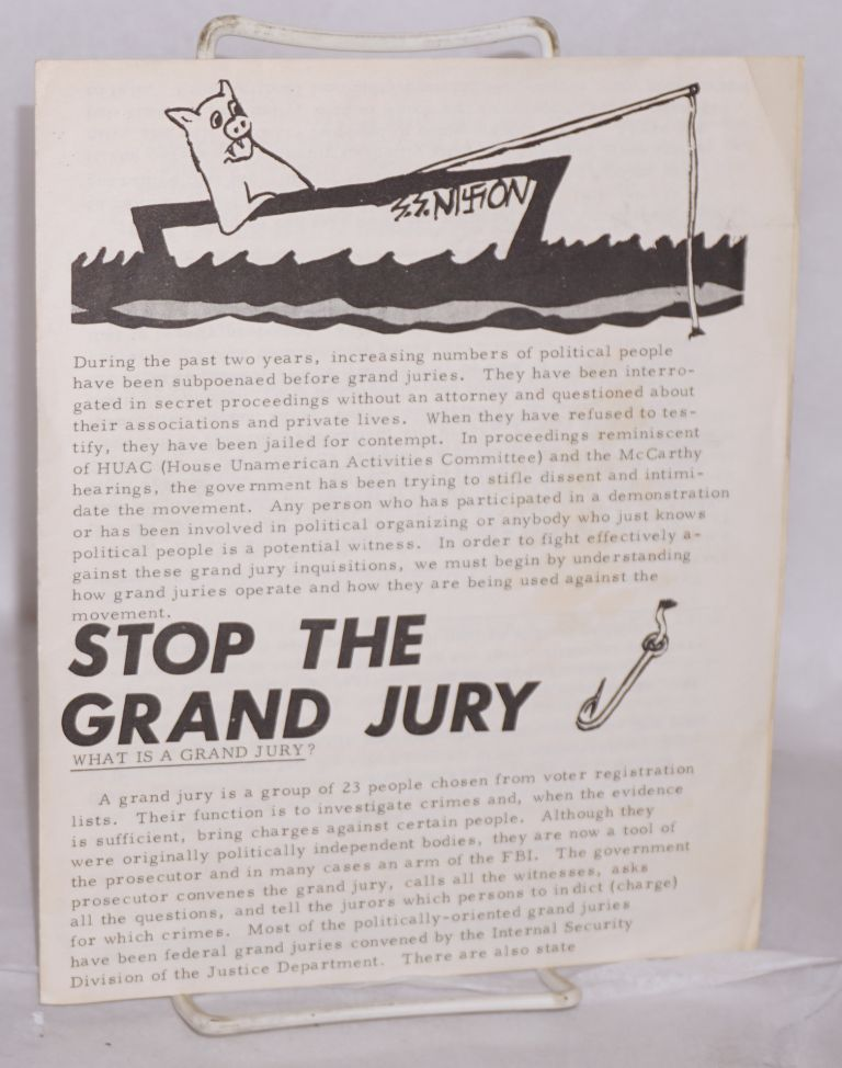 Stop the grand jury. National Lawyers Guild Grand Jury Defense Office.