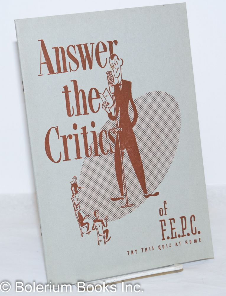 Answer the critics of F.E.P.C. Try this quiz at home