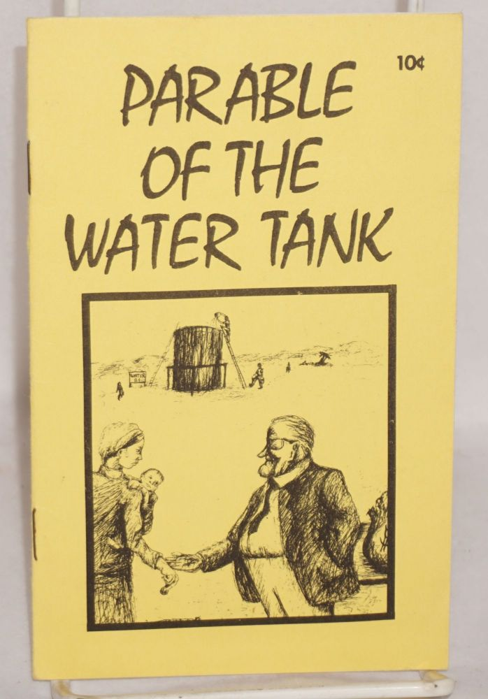 The parable of the water tank. Edward Bellamy.