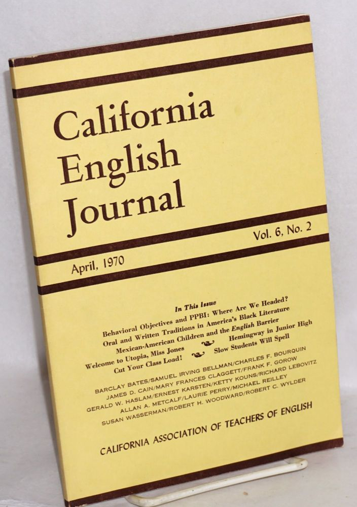 Two traditions in Afro-American literature in California English Journal, April, 1970, vol. 6, no. 2. Gerald W. Haslam.