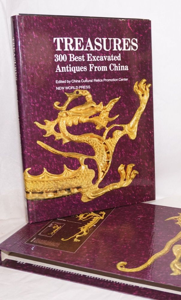 Treasures: 300 best excavated antiques from China. editing China Cultural Relics Promotion Center.