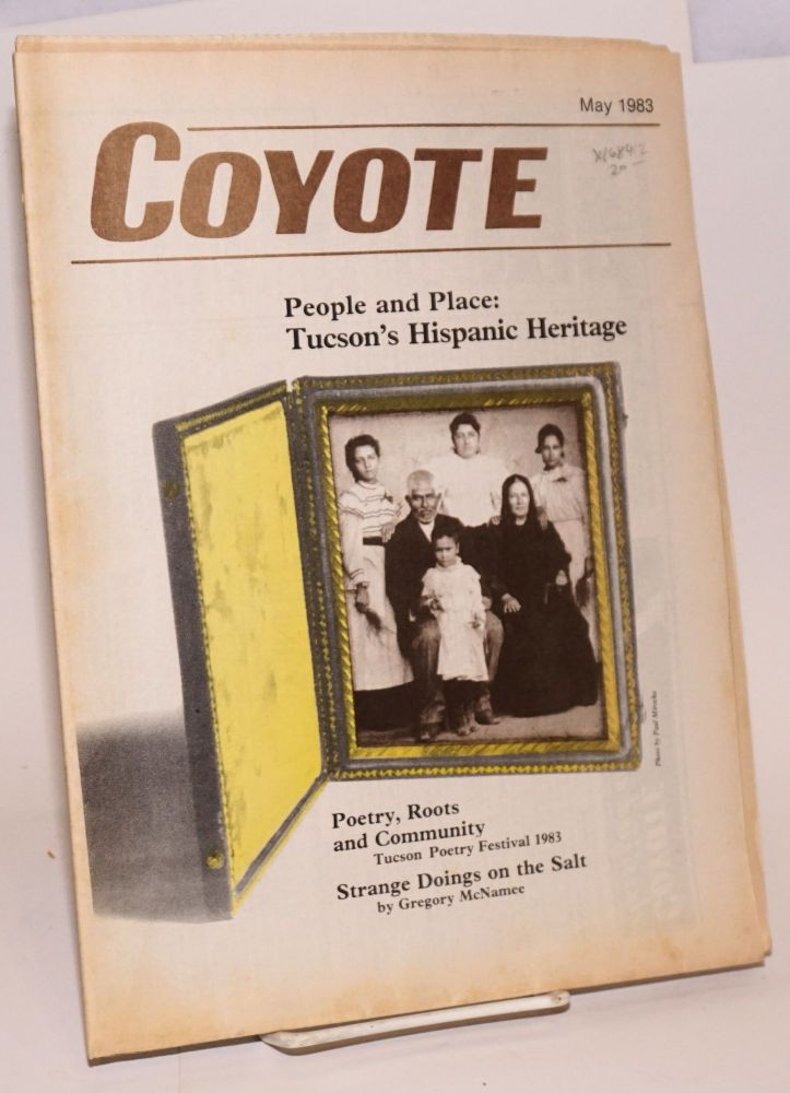 Coyote: vol. 2, #5, May 1983: People and place; Tucson's hispanic heritage