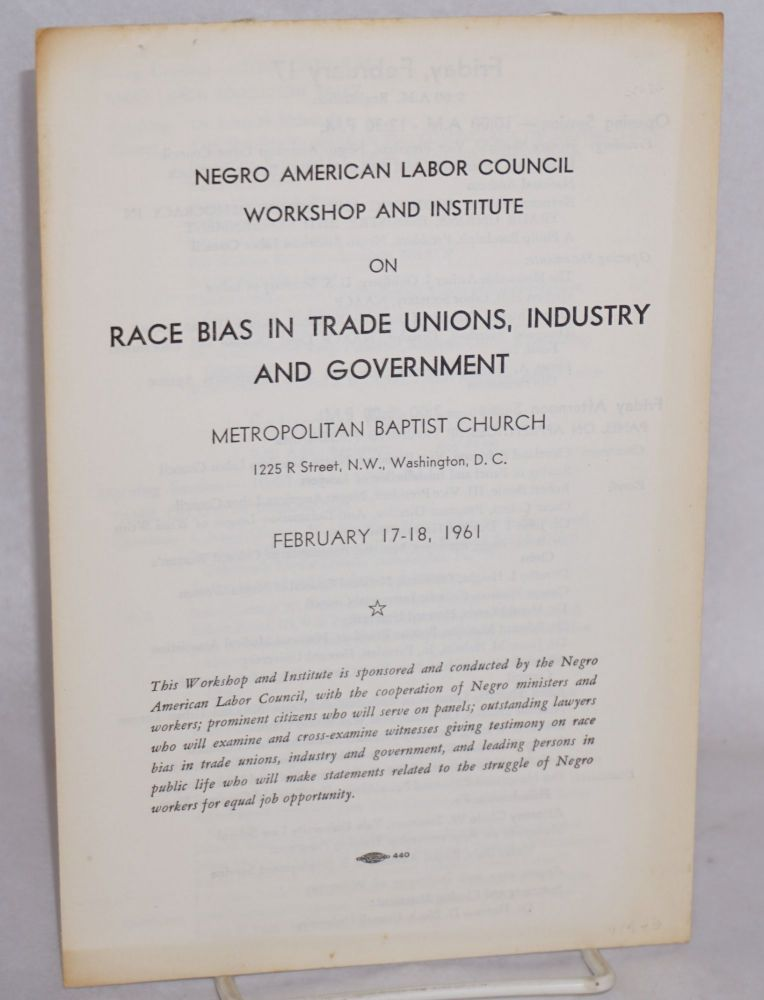 Workshop and Institute on Race Bias in Trade Unions, Industry and Government. Negro American Labor Council.