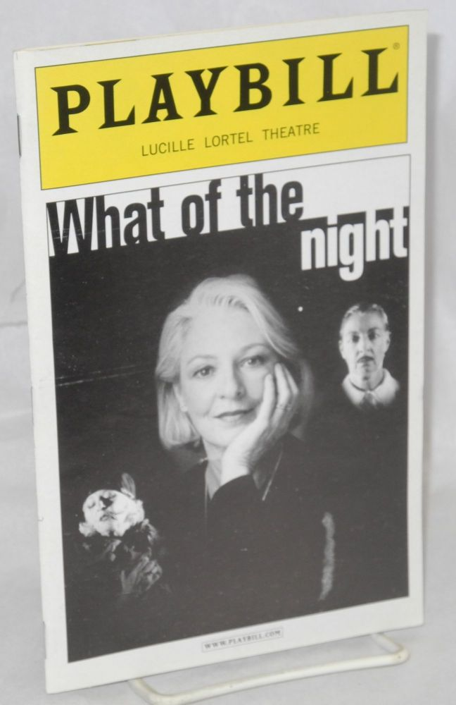 What of the night Playbill for the Lucille Lortel Theatre Production. Djuna Barnes.