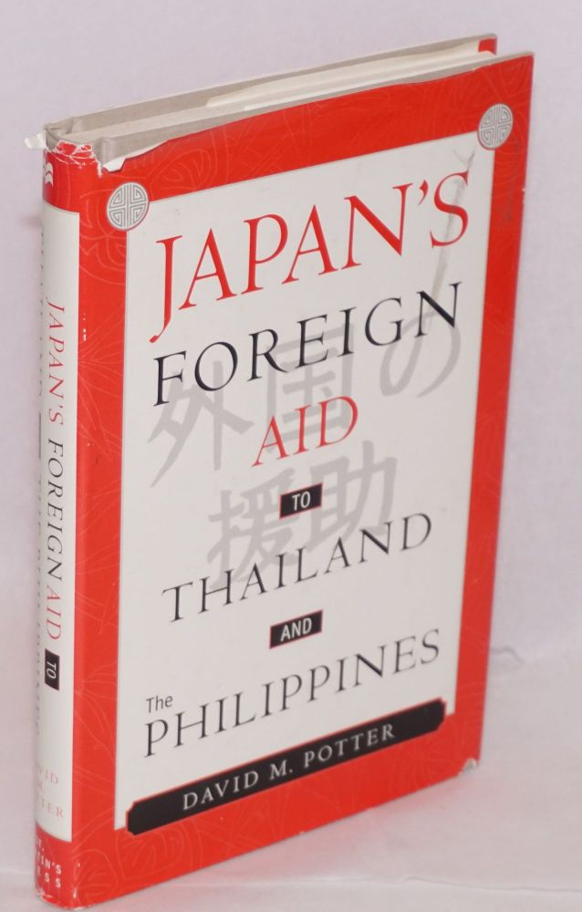 Japan's foreign aid to Thailand and the Philippines. David M. Potter.