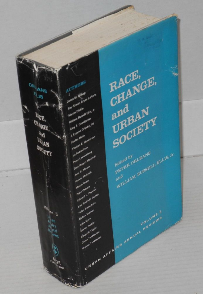 Race, change, and urban society. Peter Orleans, . William Russell Ellis, eds.