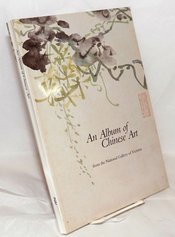 An album of Chinese art from the National Gallery of Victoria. Mae Pang, curator of Asian art in association, Judith Ryan.