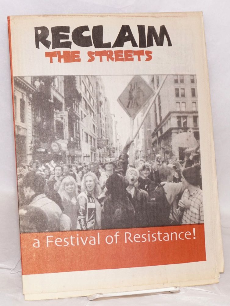 Reclaim the streets: a festival of resistance!