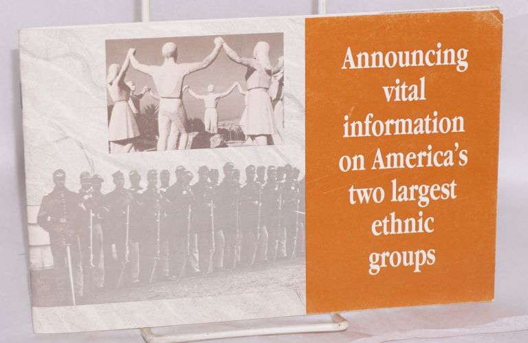 Announcing vital information on America's two largest ethnic groups