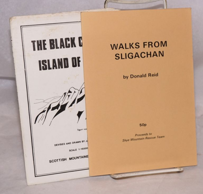 Walks from Sligachan; with map The Black Cuillin Island of Skye. Donald Reid, map devised and, James Renny.