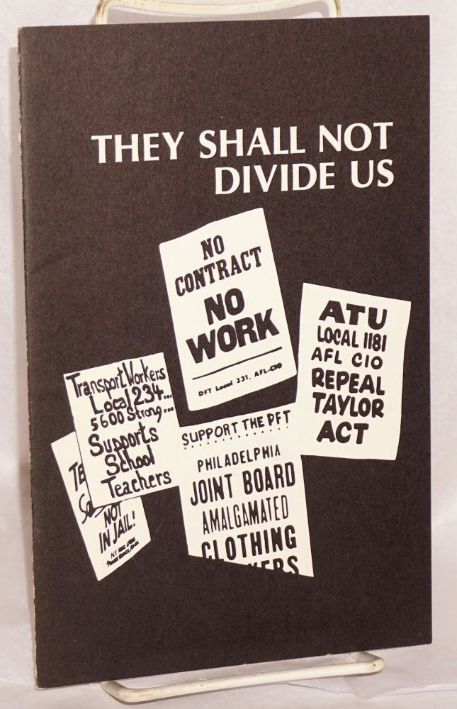 They shall not divide us. Industrial Union Department AFL-CIO.
