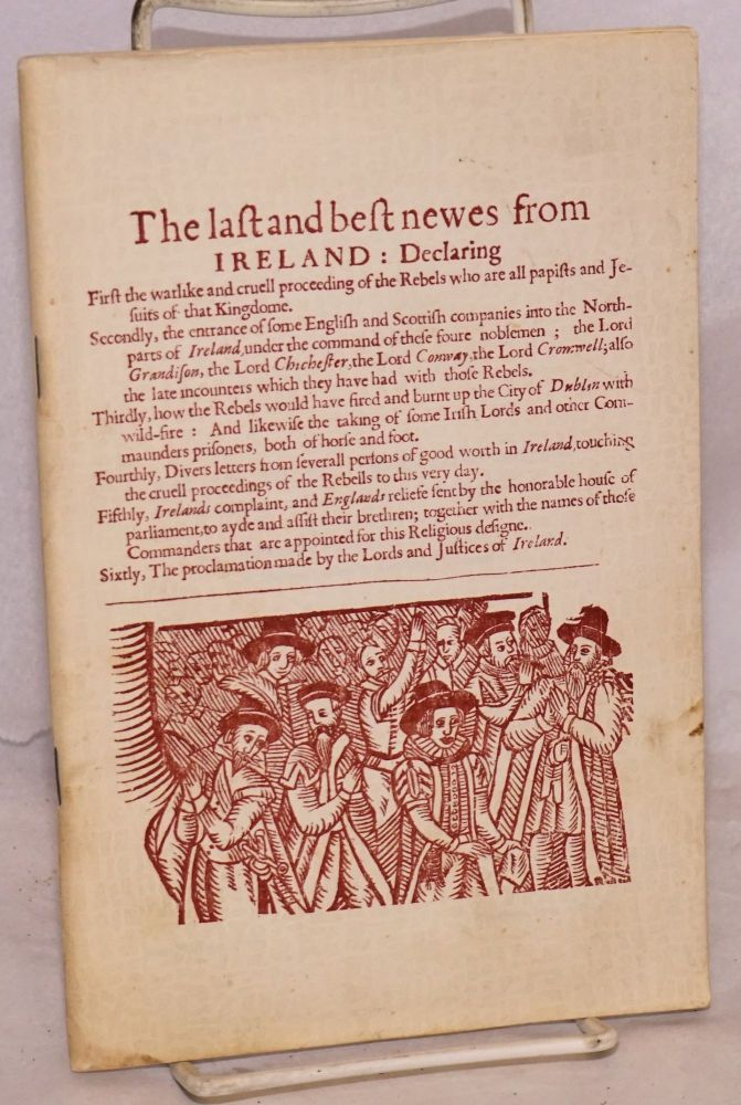 The Last and best newes from Ireland, a collection of books relating to Irish history