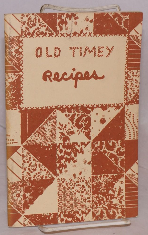 Old Timey Recipes [13th edition]. Phyllis Connor.