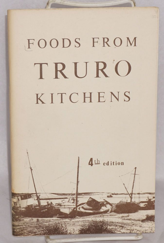 Foods from Truro kitchens [4th edition]
