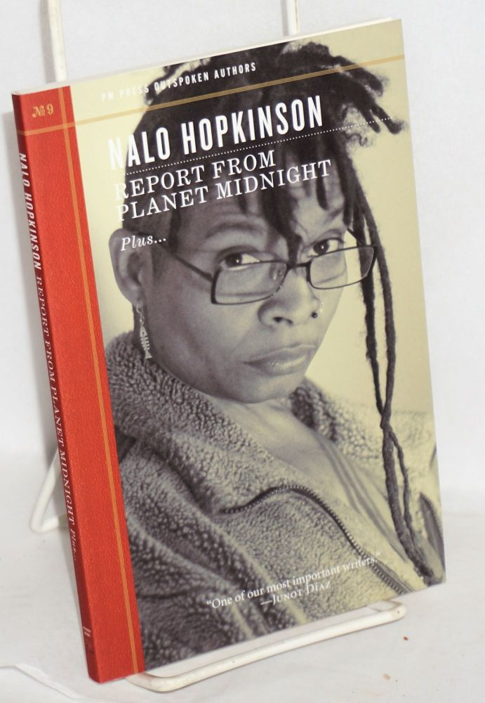 Report From Planet Midnight; plus. Nalo Hopkinson.